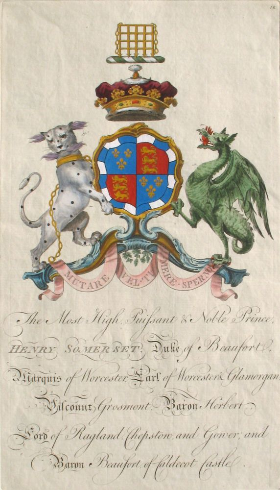 Family Crest of The Most High, Puissant & Noble Prince, Henry Somerset, Duke of Beaufort, Marquis of Worcester, Earl of Worcester & Glamorgan, Viscount Grosmont, Baron Herbert, Lord of Ragland, Chepstow and Gower and Baron Beaufort of Caldecot Castle. Sir William Segar, Joseph Edmondson, Somerset Family.