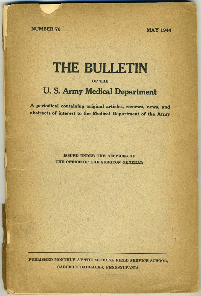 The Bulletin of the U. S. Army Medical Department, on supply of penicillin. World War II.
