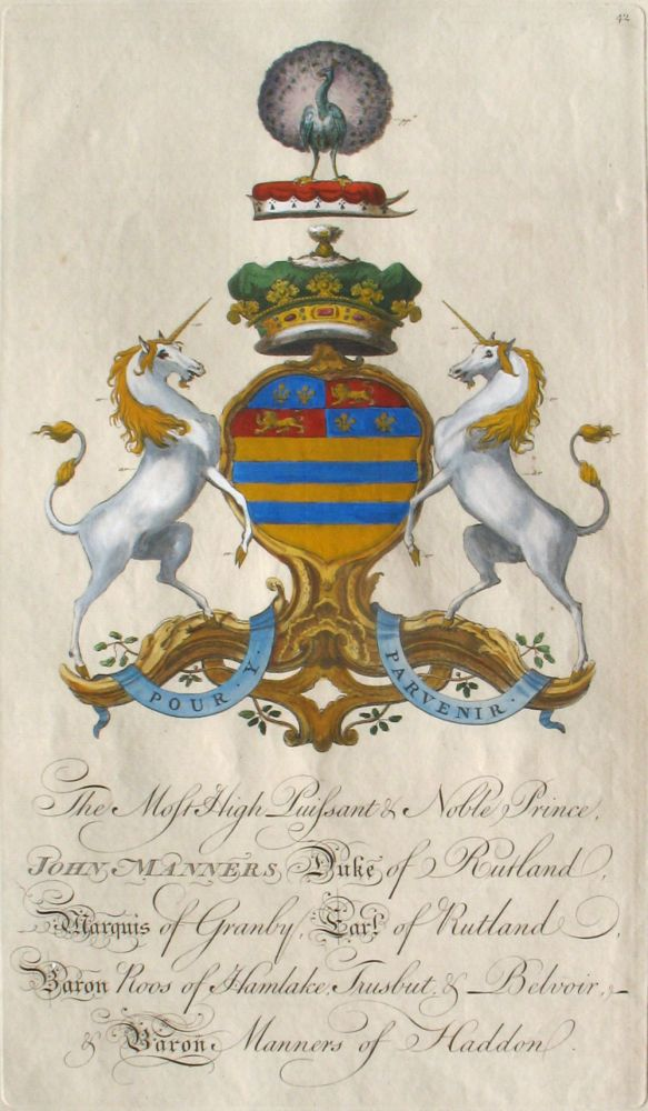Family Crest of The Most High Puissant & Noble Prince, John Manners, Duke of Rutland, Marquis of Granby, Earl of Rutland, Baron Roos of Hamlake, Trusbut & Belvoir, & Baron Manners of Haddon. Sir William Segar, Joseph Edmondson, Manners Family.
