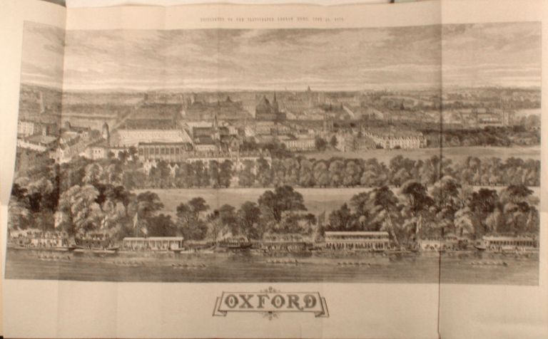 Large folding panorama of Oxford; also colonial India, China and Ireland as illustrated in the Illustrated London News, January to June 1870. Illustrated London News.