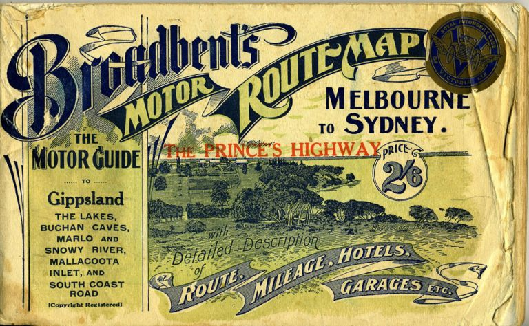 Geo. R. Broadbent's standard and official motor guide, Melbourne to Sydney (and back) : via The Prince's Highway Fourth Edition 1926-27.