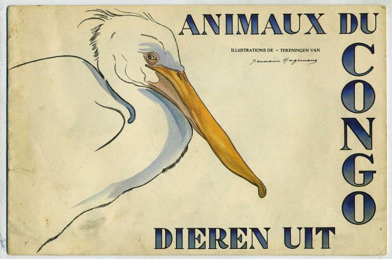 Animaux du Congo; Dieren Uit Congo. Sold for the Belgian Effort to Conquer Tuberculosis. Art, Germaine Hagemans.