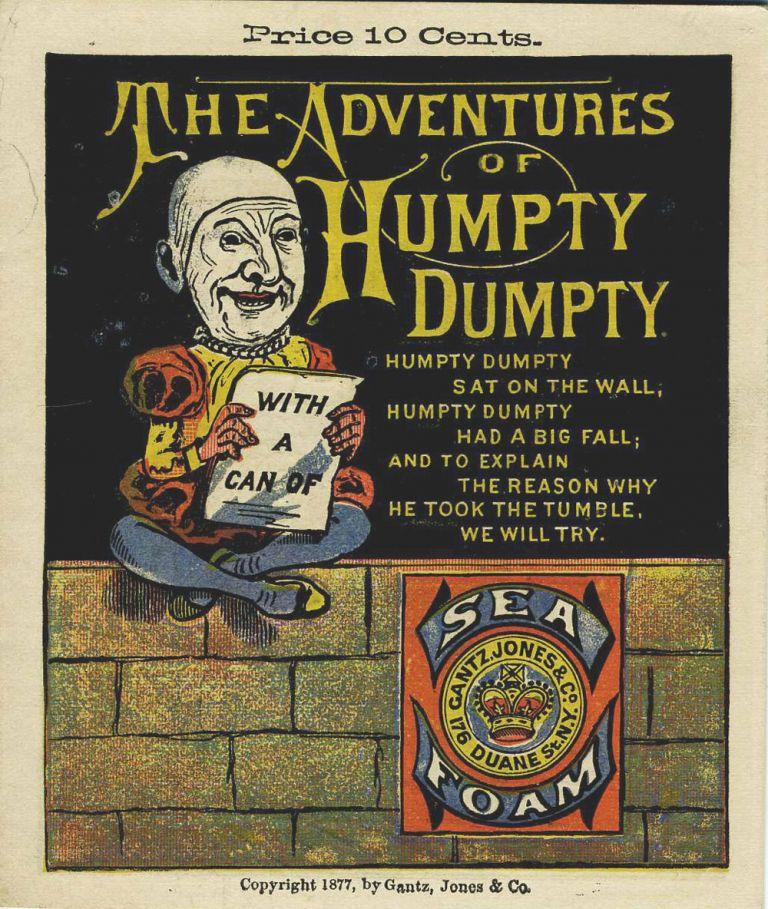 The Adventures of Humpty Dumpty. Advertising booklet for Sea Foam baking powder.