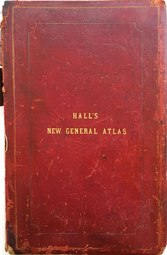 A New General Atlas, with the Divisions and Boundaries Carefully Coloured; Constructed Entirely from New Drawings. Sidney Hall.