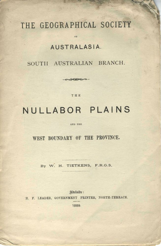 The Nullabor Plains and the West Boundary of the Province. Pamphlet. W. H. Tietkins.