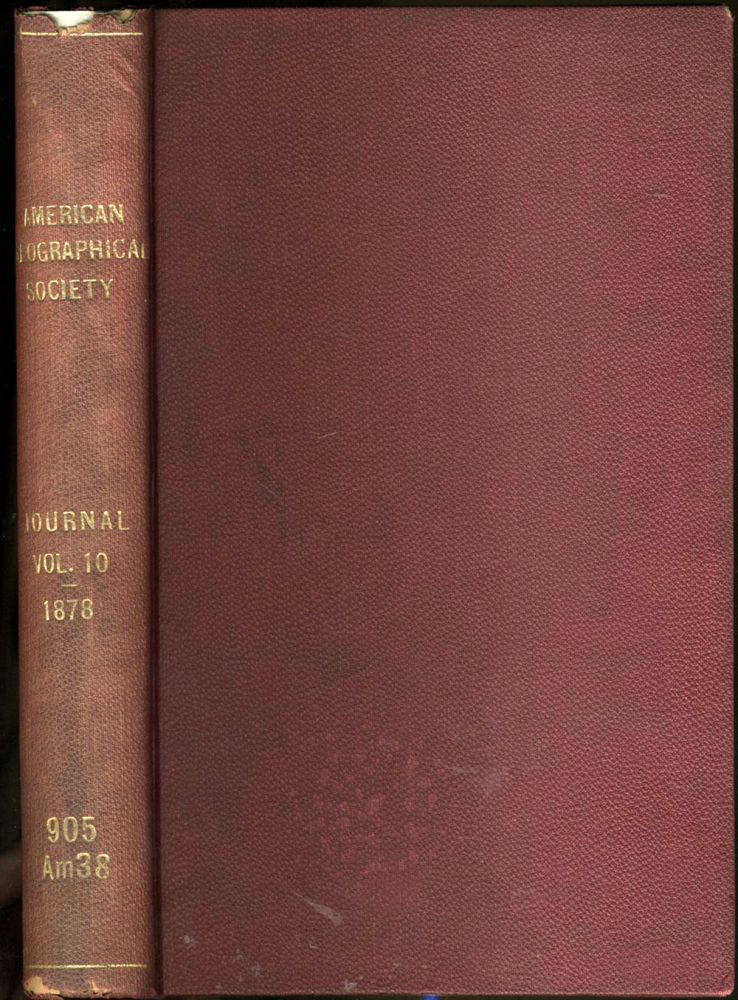 Recent Journey of Exploration Across the Continent of Australia [Journal of the American Geographical Society of New York, Volume X, 1878]. Ernest Giles, Jess Young.