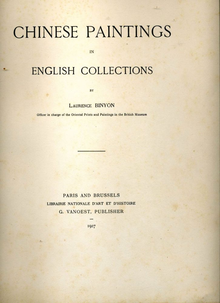 Chinese Paintings in English Collections. Laurence Binyon.