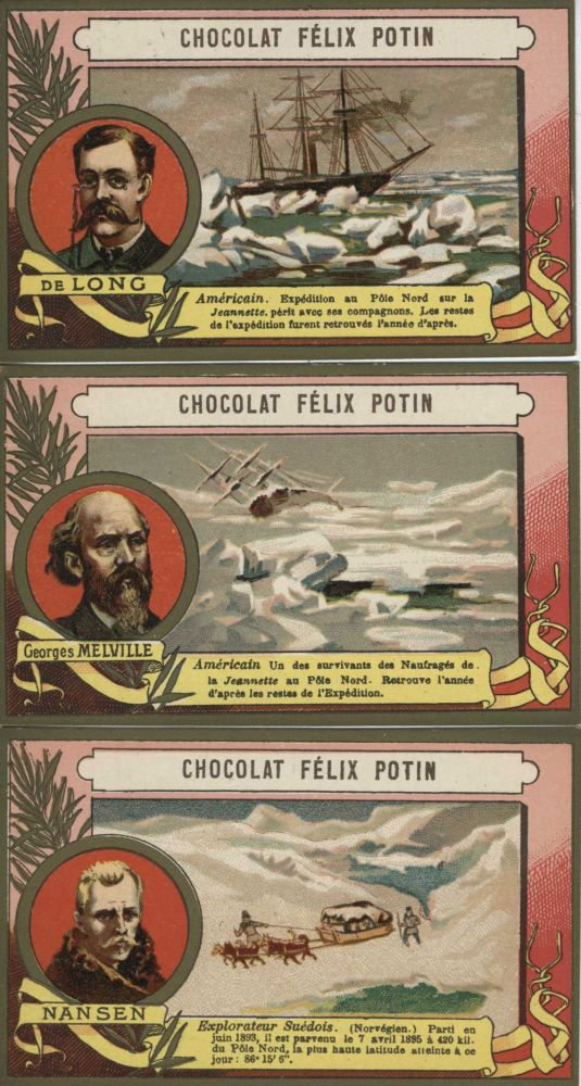 Chocolat Felix Potain cards featuring Three Unusual Explorers: DeLong, Melville and Nansen.