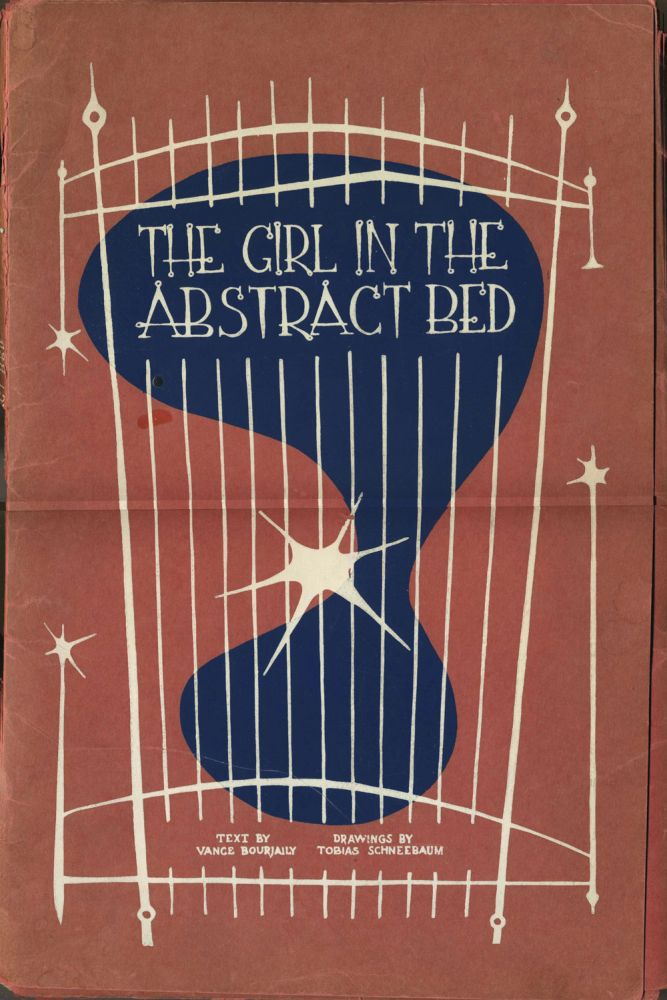 The Girl in the Abstract Bed. Vance Bourjaily, Tobias Schneebaum.