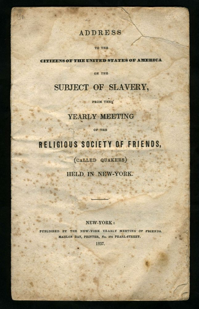 Address to the Citizens of the United States of America on the Subject of Slavery, from the Yearly Meeting of the Religious Society of Friends, (Called Quakers) Held in New-York. Samuel Parsons.