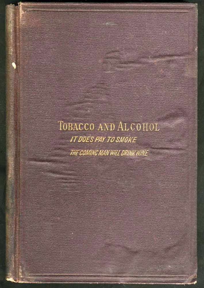 Tobacco and Alcohol. John Fiske.