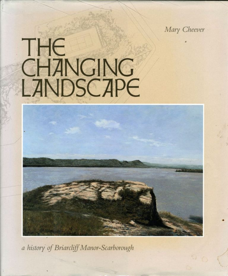The Changing Landscape. Mary Cheever.