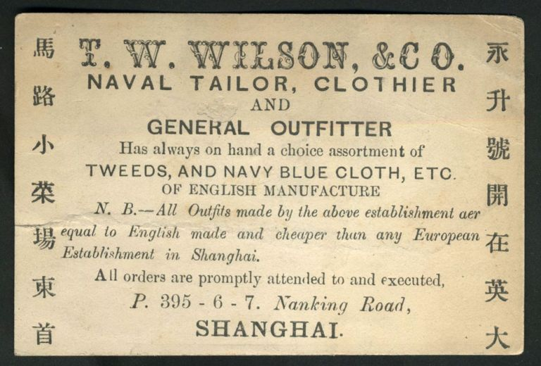 Shanghai trade card: T. W. Wilson & Co. Naval Tailor, Clothier and General Outfitter.