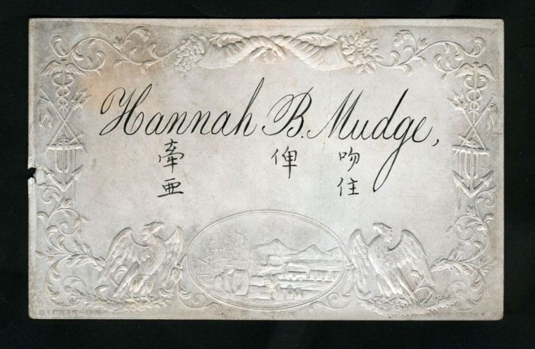 Embossed Coated Calling Card of Hannah B. Mudge, with Chinese characters. China, Hannah Mudge.