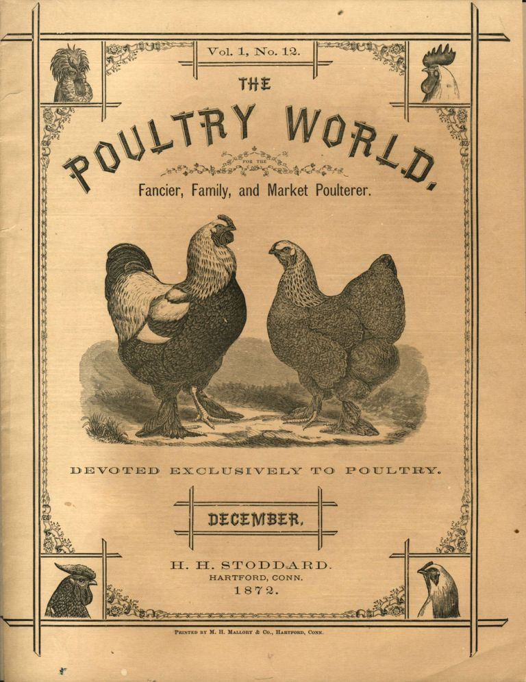 The Poultry World. Fancier, Family, and Market Poulterer. Volume I, No. 12. single issue Periodical with the advertising handbill.