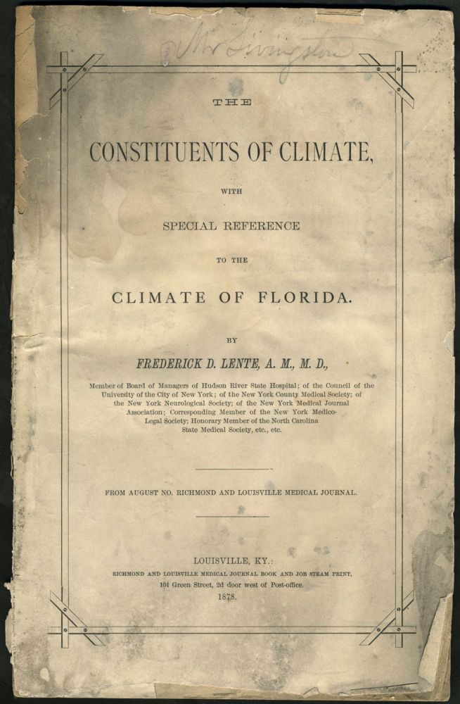 The Constituents of Climate, with Special Reference to the Climate of Florida. Pamphlet. West Point Foundry, Florida.