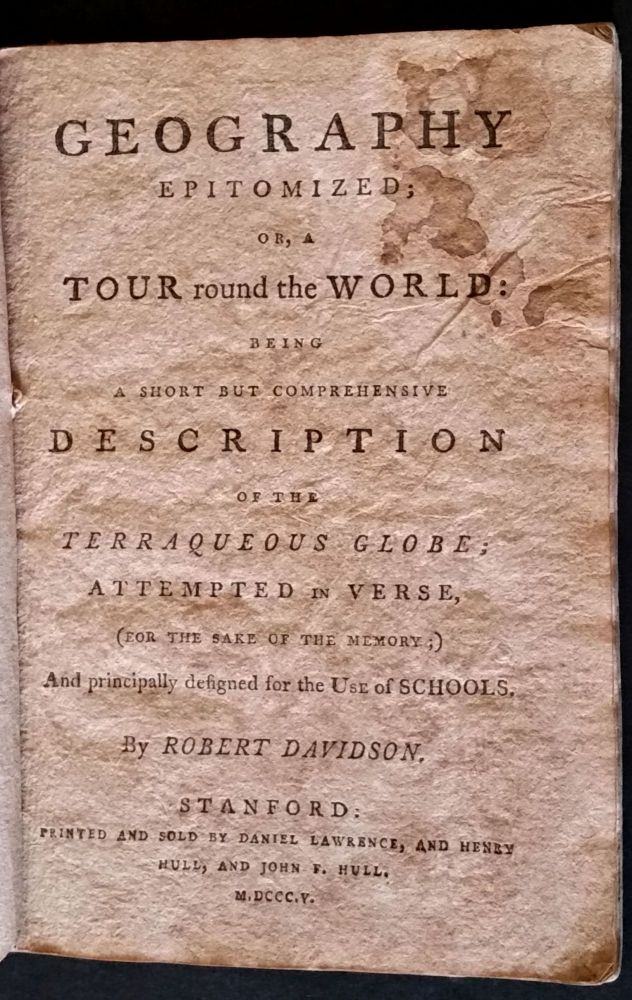 Geography Epitomized: or, A tour round the World: being a Short but Comprehensive Description of the Terraqueous Globe; Attempted in Verse, (for the sake of the memory;) And principally designed for the Use of Schools. James Cook, Children's.
