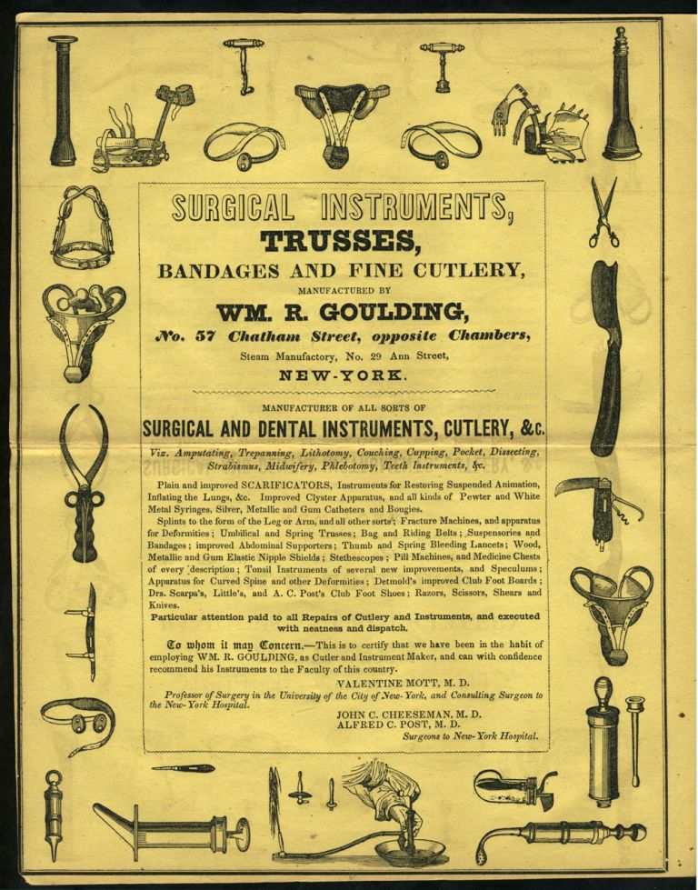 Surgical Instruments, Trusses, Bandages and Fine Cutlery, Manufactured by Wm. R Goulding. Medicine, New York City.