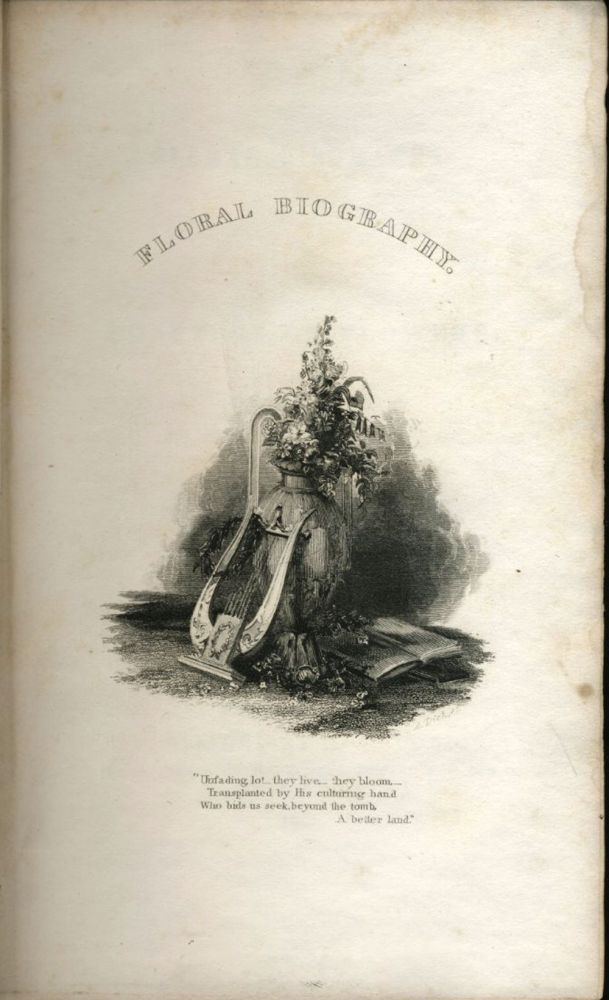 Floral Biography; or Chapters on Flowers. Charlotte Elizabeth.