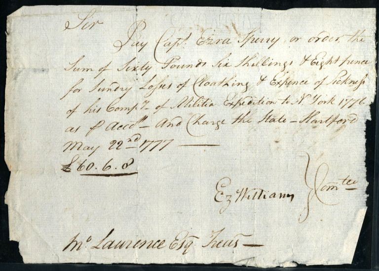 Autograph Revolutionary War Pay Order, signed by Capt. Ezra Speary, Ez. Williams and Jno. Lawrence, Esq. Treas. Revolutionary War.