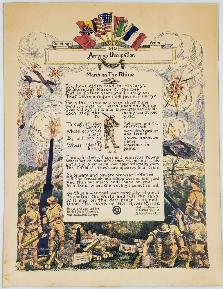 """Greetings from 1918 Army of Occupation. """"March on the Rhine"""". Broadside. Pvt. IV Army Corps E. C. Morris, AEF, Designer/Author."""
