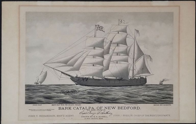 'Bark Catalpa of New Bedford. 202 Tons Register. John T. Richardson, Ships Agent, John J. Breslin, Chief of the Rescuing Party'. Lithograph. Western Australia, E. N. Russell.