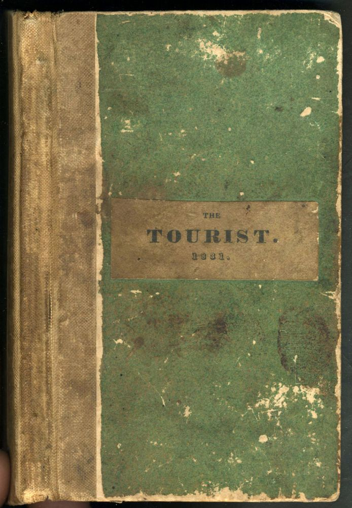 The TOURIST or POCKET MANUAL for TRAVELLERS on The Hudson River The Western Canal, and Stage Road, to Niagara Falls. Comprising also the routes to Lebanon, Ballston, and Saratoga Springs. Hudson River, Robert J. Vandewater.