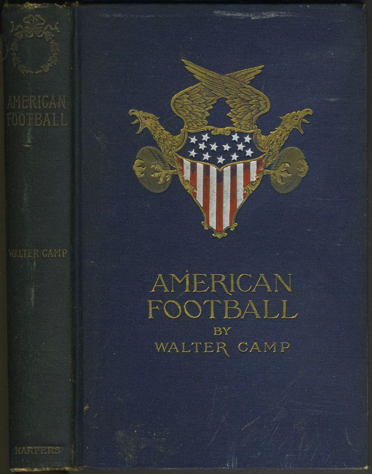 American Football. Walter Camp.