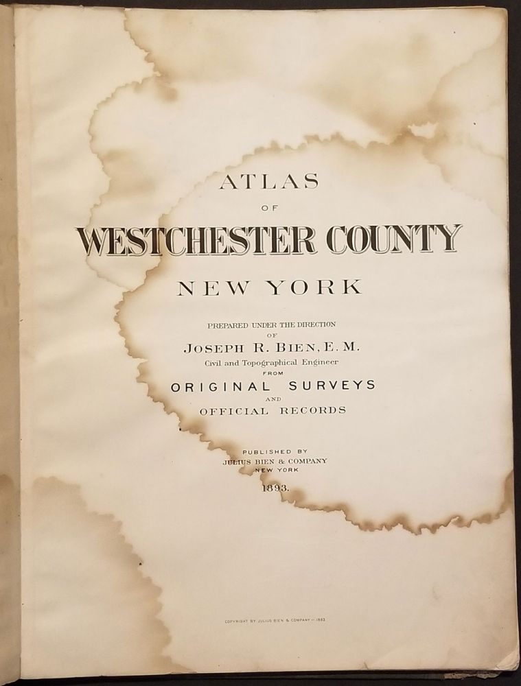 Atlas of Westchester County New York. Joseph R. Bien.