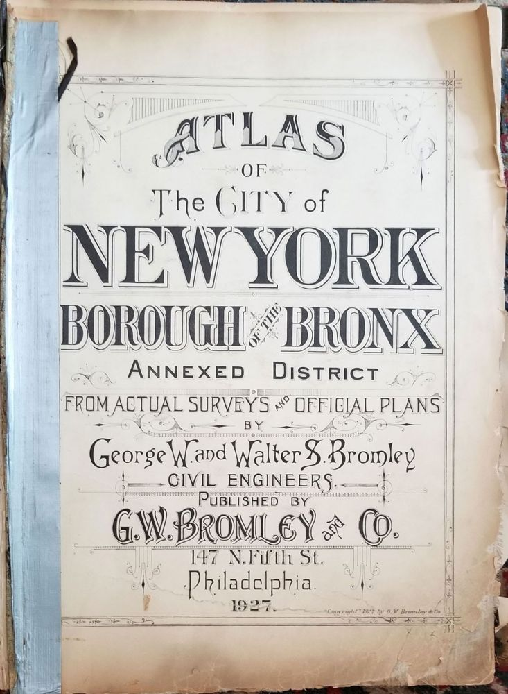 Atlas of New York City, Borough of the Bronx Annexed District [ Volume 3, Sections 14, 15, 16, 17 & 18]. George W. Bromley, Walter S.