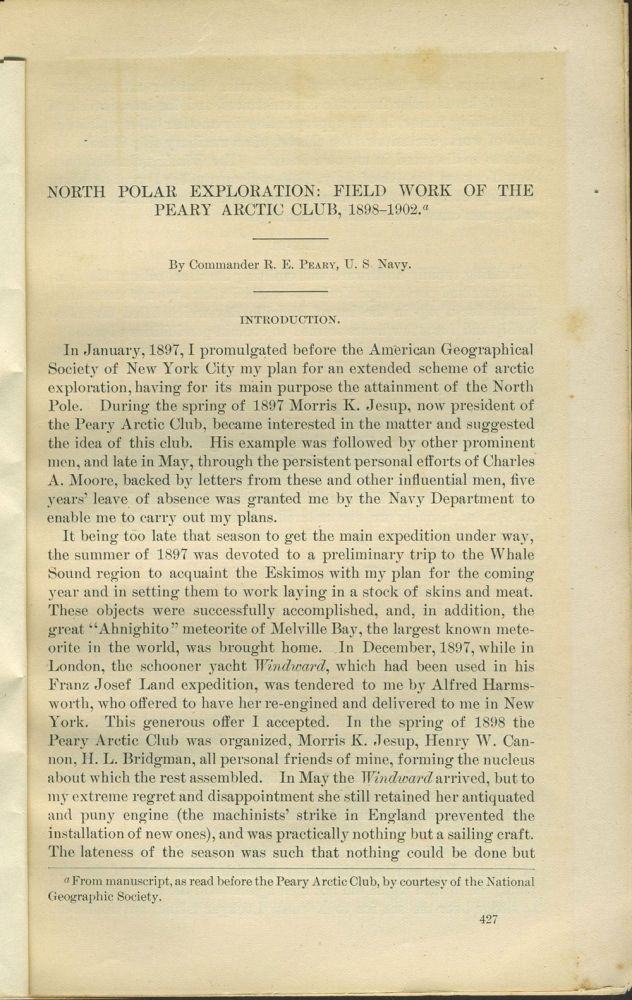 North Polar Exploration: Field Work of the Peary Arctic Club, 1898-1902. Arctic, R. E. Peary.