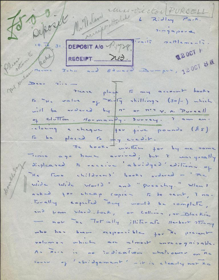 """A Singapore resident requesting books from Messrs. John and Edward Bumpus, London booksellers, expressing disappoint with abridged versions of """"Wide Wide World"""" and """"Queechy"""" Victor Purcell, Norah, Susan Warner."""