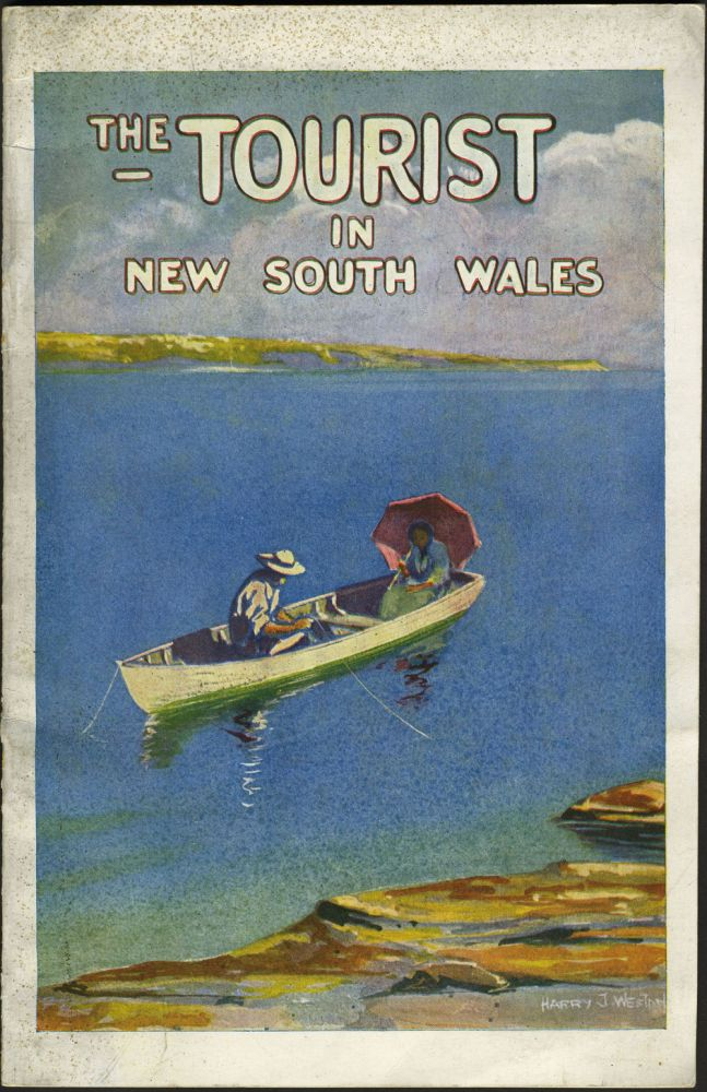 The Tourist in New South Wales, Australia. Travel guide. Immigration, Australia, Harry J. Weston.