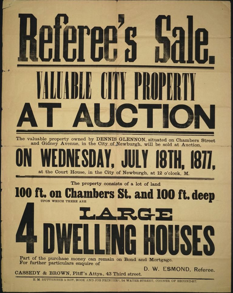 "Newburgh NY Property Auction. ""Referee's Sale"" Broadside. Hudson River, Newburgh."