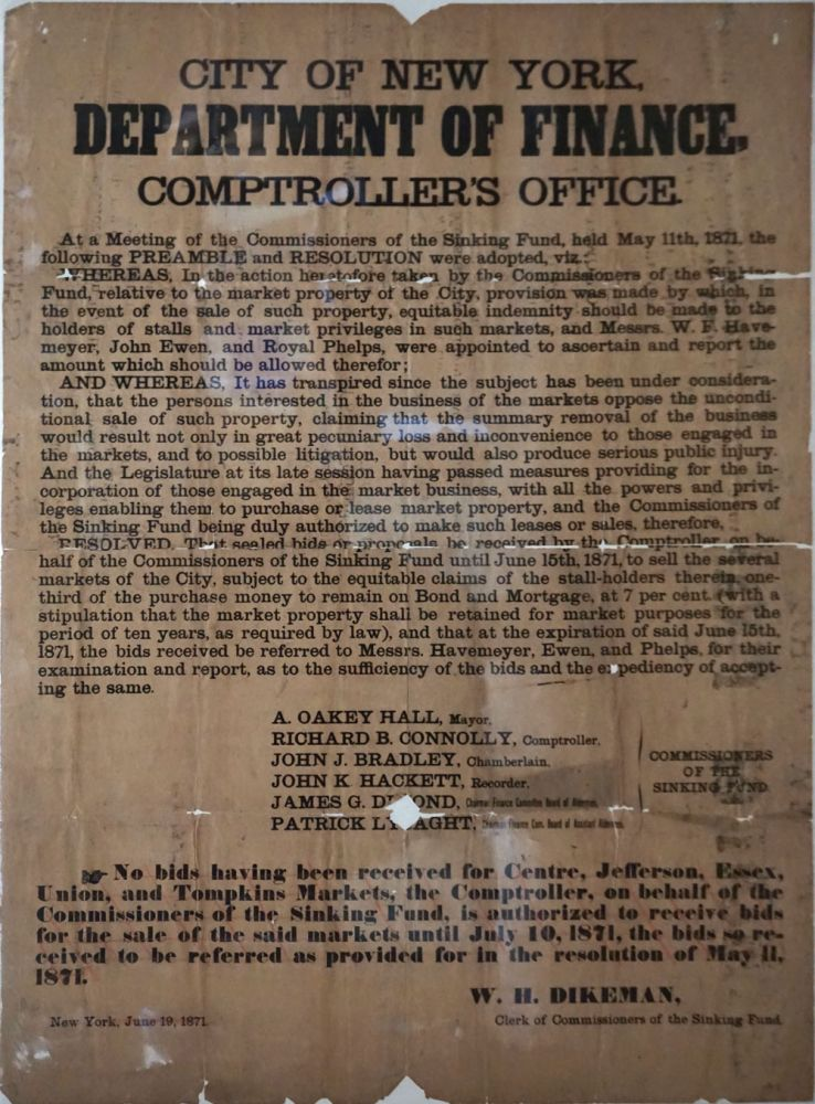 Tammany Hall sale of city food market property: City of New York, Department of Finance, Comptroller's Office. Broadside. New York City, Boss Tweed.