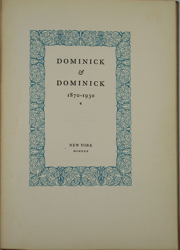 Dominick and Dominick 1870-1930. Signed. New York, Wall St.