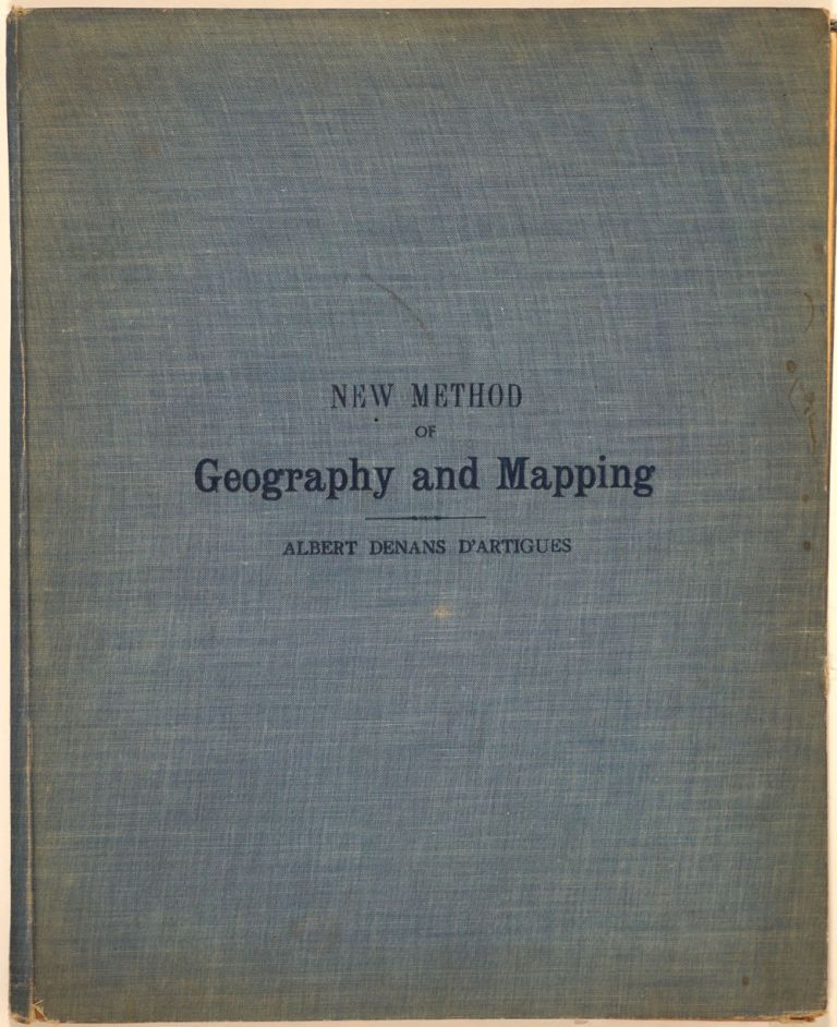 New Method of Geography and Mapping Containing the Elementary Notions of Cosmography, with Revolving Maps (mechanical). Albert Denans d' Artigues.