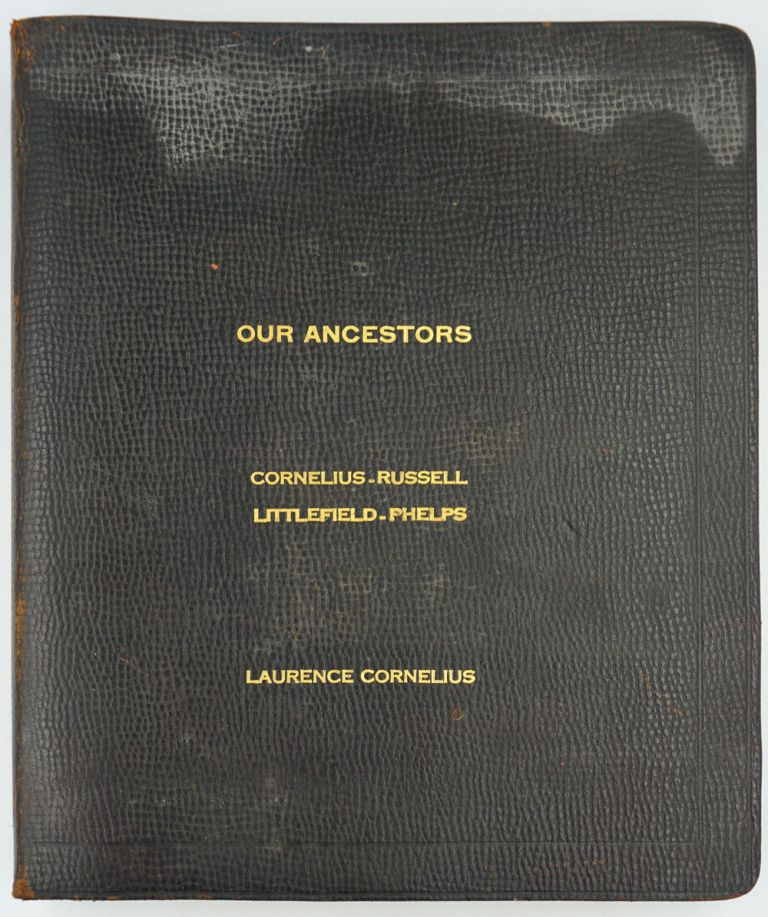 Cornelius - Russell - Littlefield - Phelps and Allied Families. Long Island genealogy. Goldie Baughman Welsh.