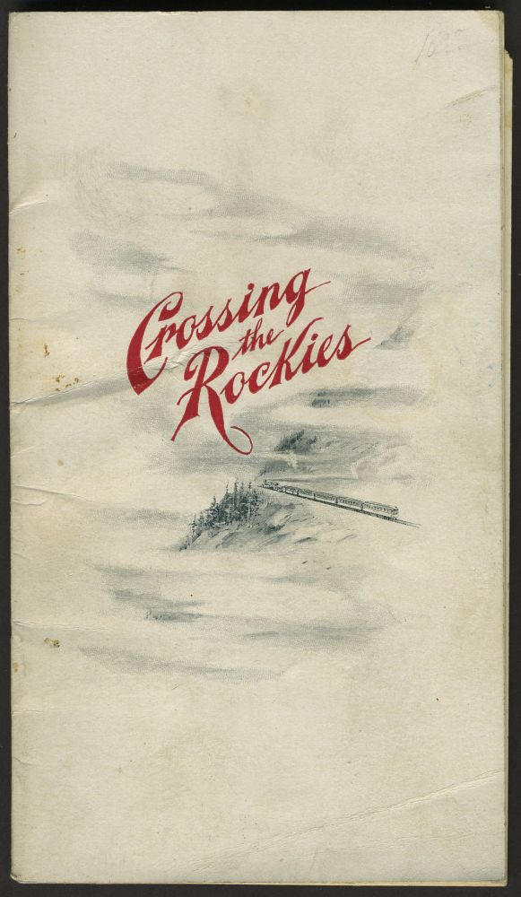 What May Be Seen Crossing the Rockies En Route Between Ogden, Salt Lake City and Denver on the Line Rio Grande Western Railway. D. C. Dodge.