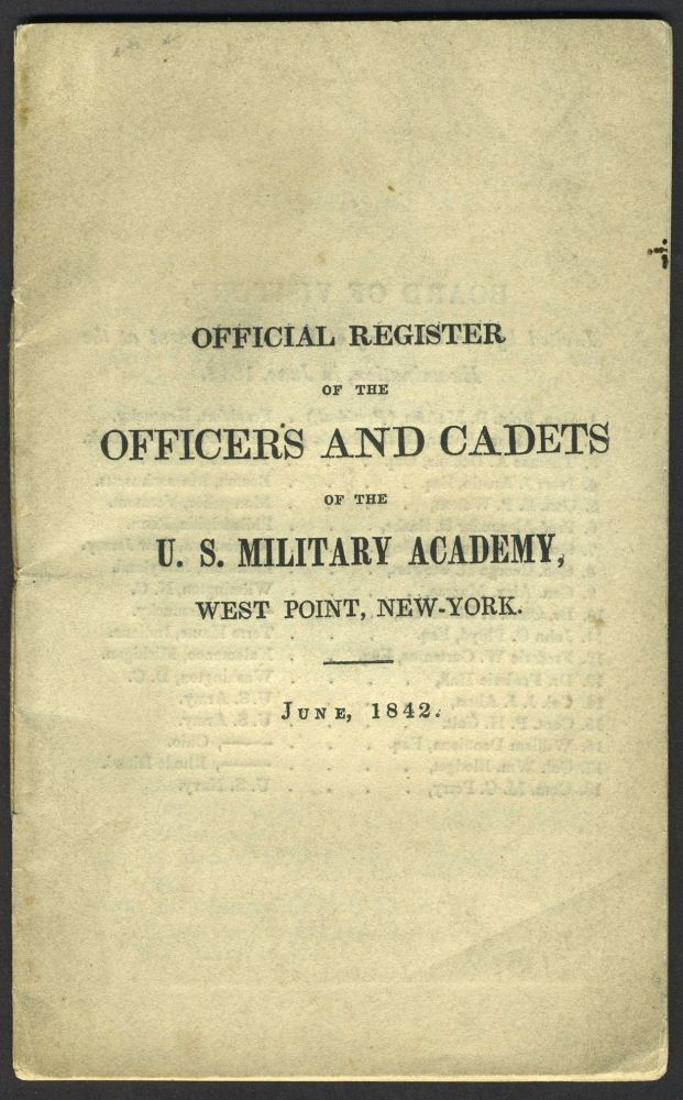 Official Register of the Officers and Cadets of the U. S. Military Academy, West Point, New York. June, 1842. Irvin McDowell's Signed Copy. Irvin McDowell, West Point.