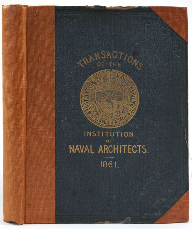 """Transactions of the Institution of Naval Architects. Volume II of the periodical. Russell article """"On American River Steamers"""" Hudson River Steamers, E. J. Reed, ed, J. D'Aguilar Samuda, Norman Russell."""
