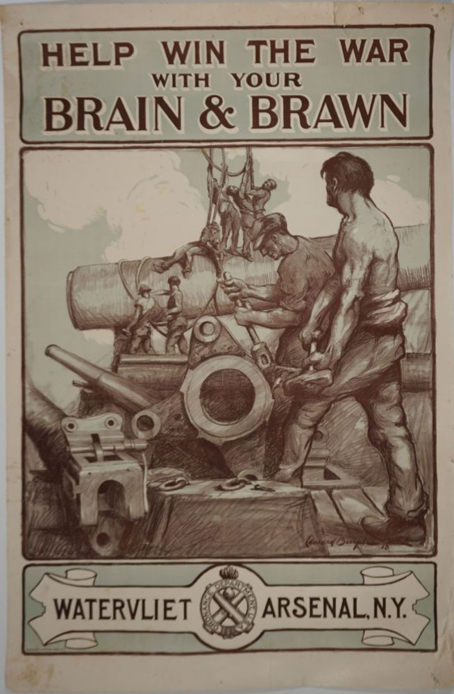 """Help Win the War with Your Brain & Brawn. Watervliet Arsenal, NY"". WWI Poster. Edward Buyck, artist."