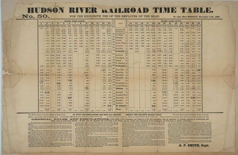 Hudson River Railroad Time Table. No 50. For the Exclusive Use of the Employes (sic) of the Road, with General Rules and Regulations. A. F. Smith, Supt.