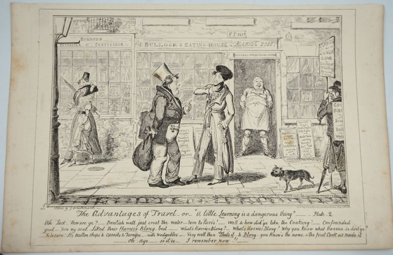 """The Advantages of travel;-or- """"a little learning is a dangerous thing"""", Plates 1 & 2. George Cruikshank."""