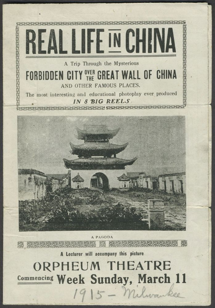 """Real Life in China. A Trip Through the Mysterious Forbidden City Over the Great Wall of China and Other Famous Places"". Folded Movie Handbill."