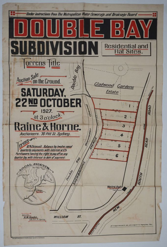Double Bay Subdivision. For Auction Sale on the Ground Saturday, 22nd October 1927 at 3 o'clock. Land subdivision poster. Raine, 70 Pitt St Horne, Sydney.