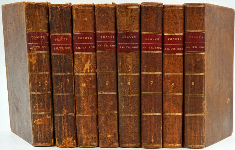 The Publications of the American Tract Society. Volumes 1 - 9, lacking Vol 2.