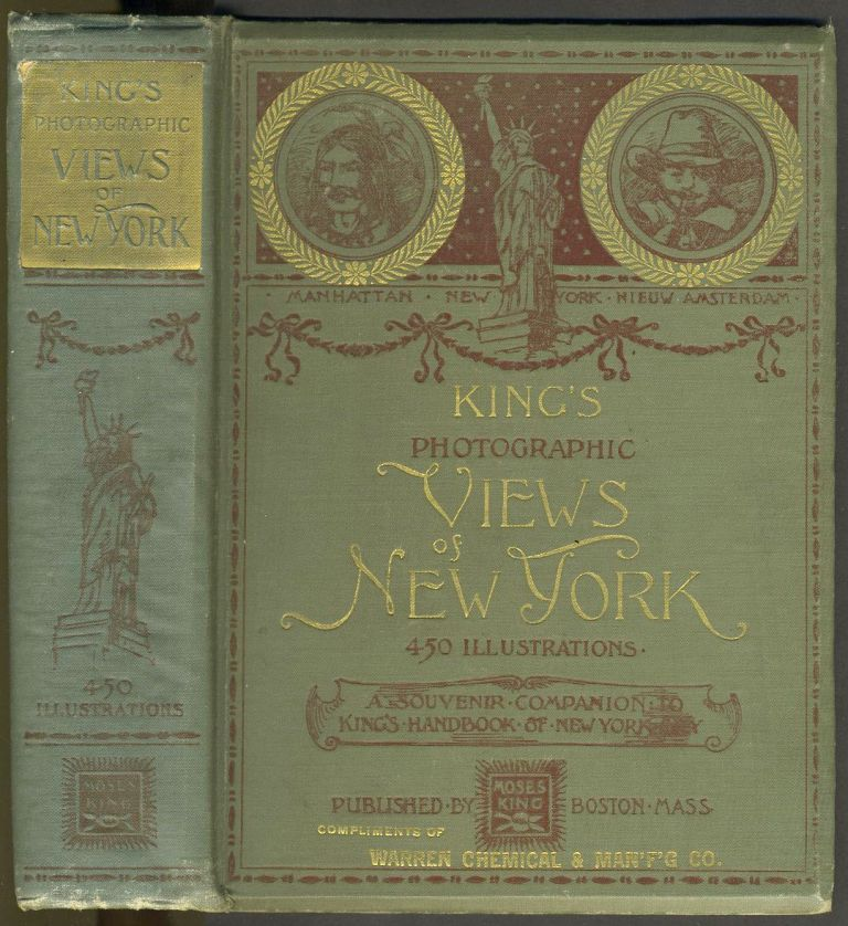 King's Photographic Views of New York - Presentation Copy. Moses King.