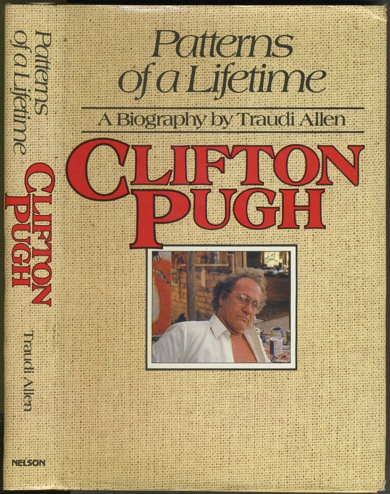 """Patterns of a Lifetime, Clifton Pugh. Signed """"Clifton"""", with bird sketch. Traudi Allen."""