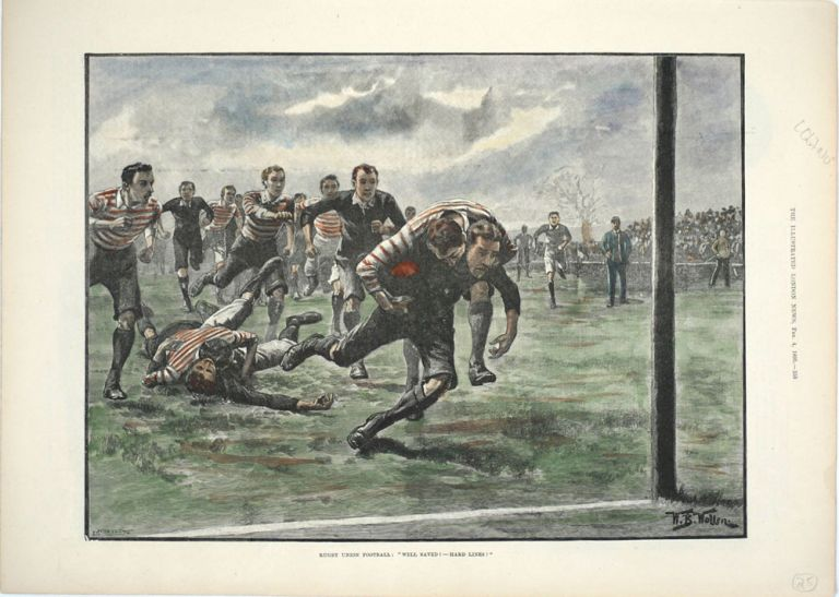 "Rugby Union Football: ""Well Saved! Hard Lines"" Rugby, P. Naumann, W. B. Wollen."